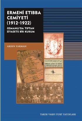 Ermeni Etıbba Cemiyeti (1912 - 1922)