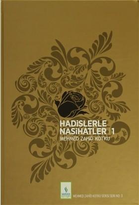 Hadislerle Nasihatler (2 Cilt Takım) - Mehmed Zahid Kotku
