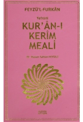 Feyzü'l Furkan: Tefsirli Kur'an-ı Kerim Meali (Plastik Kapak)