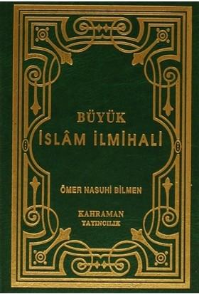 Büyük İslam İlmihali (Küçük Boy - Şamua) - Ömer Nasuhi Bilmen