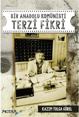 Bir Anadolu Komünisti Terzi Fikri