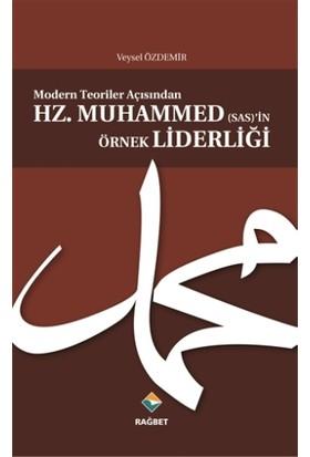 Modern Teoriler Açısından Hz.Muhammed (sas)'in Örnek Liderliği