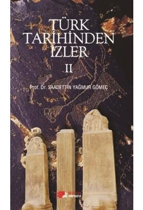 Türk Tarihinden İzler - 2