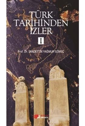 Türk Tarihinden İzler - 1