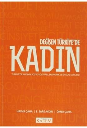 Değişen Türkiye'de Kadın