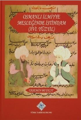 Osmanlı İlmiyye Mesleğinde İstihdam (XVI.Yüzyıl)