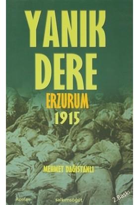 Yanık Dere Erzurum 1915