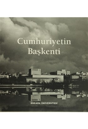 Cumhuriyet'in Başkenti (3 Kitap Takım Kutulu)