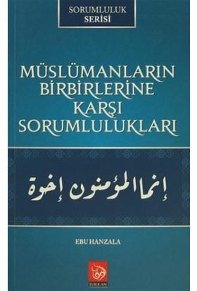 Müslümanların Birbirlerine Karşı Sorumlulukları