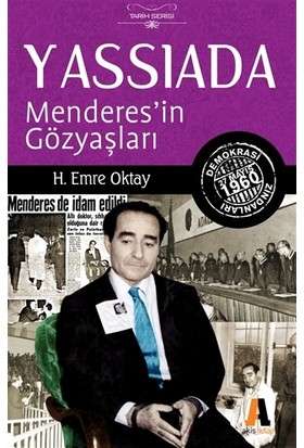 Yassıada : Menderes'in Gözyaşları