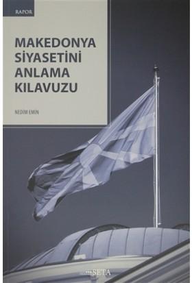 Makedonya Siyasetini Anlama Kılavuzu