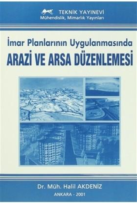 İmar Planlarının Uygulanmasında Arazi ve Arsa Düzenlemesi
