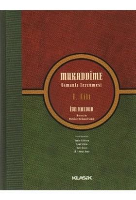 Mukaddime Osmanlı Tercümesi 1. Cilt