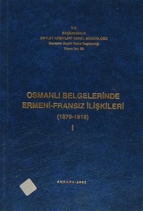 Osmanlı Belgelerinde Ermeni - Fransız İlişkileri (3 Cilt Takım)