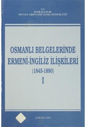 Osmanlı Belgelerinde Ermeni - İngiliz İlişkileri ( 4 Cilt Takım)