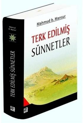 Terk Edilmiş Sünnetler - Mahmud B. Mansur