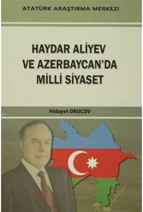 Haydar Aliyev Ve Azerbaycan'da Milli Siyaset