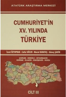 Cumhuriyet'in 15.Yılında Türkiye Cilt - 3