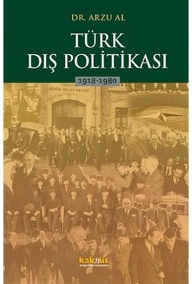 Türk Dış Politikası 1918-1980