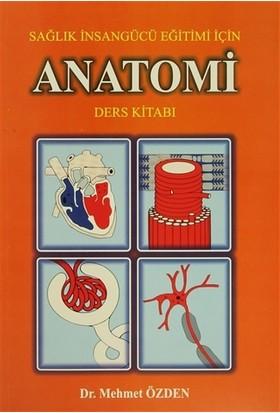 Sağlık İnsangücü Eğitimi İçin Anatomi Ders Kitabı