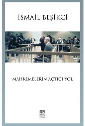 Mahkemelerin Açtığı Yol