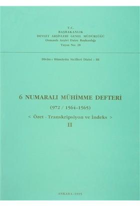 6 Numaralı Mühimme Defteri (972 / 1564 - 1565)