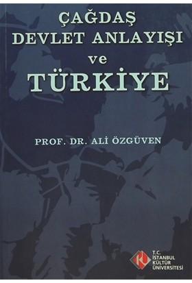 Çağdaş Devlet Anlayışı ve Türkiye