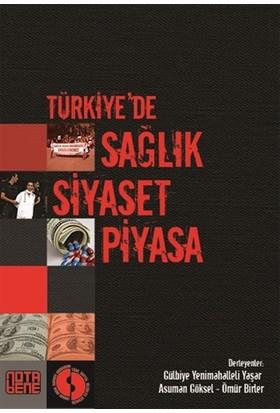 Türkiye'de Sağlık Siyaset Piyasa