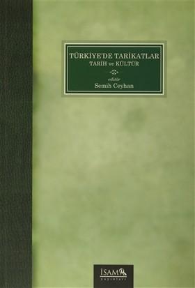 Türkiye'de Tarikatlar Tarih ve Kültür