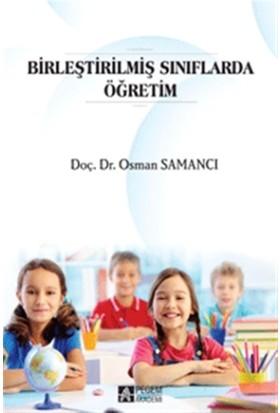 Birleştirilmiş Sınıflarda Öğretim - Osman Samancı