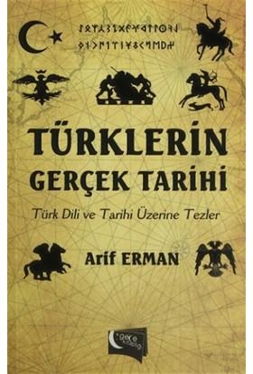 Türklerin Gerçek Tarihi - Arif Erman