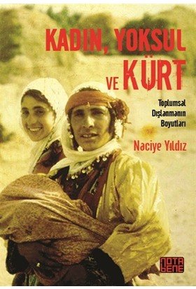 Kadın, Yoksul ve Kürt
