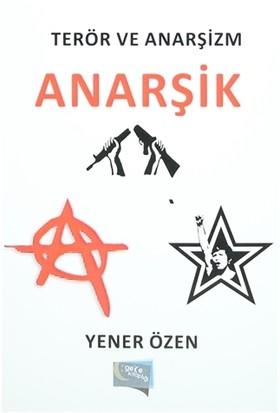 Terör ve Anarşizm : Anarşik