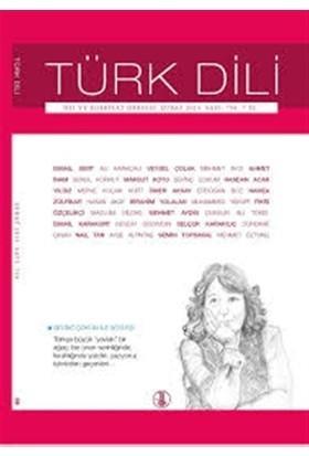 Türk Dili Dil ve Edebiyat Dergisi Sayı: 758 - Şubat 2015