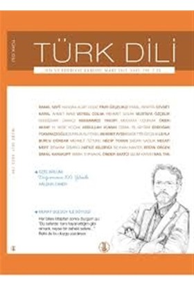 Türk Dili Dil ve Edebiyat Dergisi Sayı: 759 - Mart 2015
