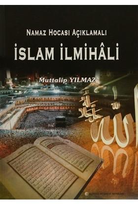 Namaz Hocası Açıklamalı İslam İlmihali