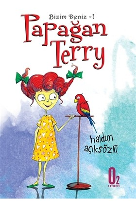 Bizim Deniz 1 : Papağan Terry