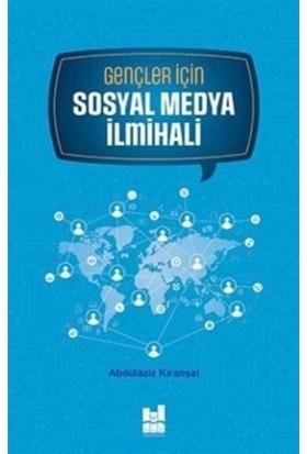 Gençler için Sosyal Medya İlmihali