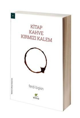 Kitap, Kahve, Kırmızı Kalem