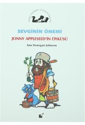 Sevginin Önemi - Jonny Appleseed'in Öyküsü