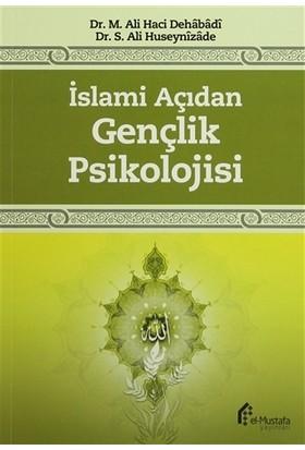 İslami Açıdan Gençlik Psikolojisi