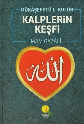 Kalplerin Keşfi / Mükaşefetü'l-Kulüb - İmam-ı Gazali