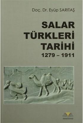 Salar Türkleri Tarihi 1279-1911