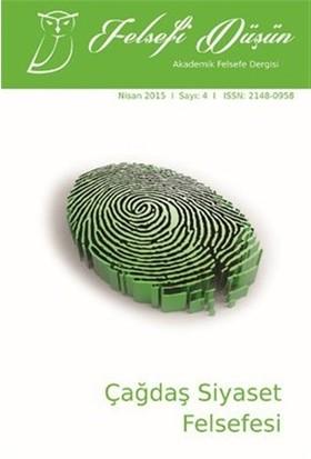 Felsefi Düşün Akademik Felsefe Dergisi Sayı : 4