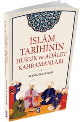 İslam Tarihinin Hukuk ve Adalet Kahramanları