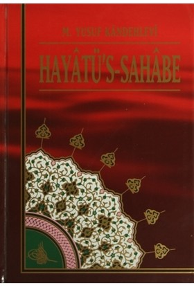Hayatü's-Sahabe (4 Cilt Takım) 1. Hamur