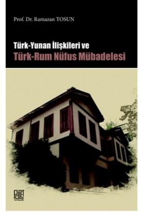 Türk Yunan İlişkileri ve Türk-Rum Nüfus Mübadelesi