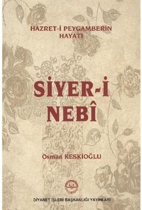 Hazret-i Peygamberin Hayatı Siyer-i Nebi - Osman Keskioğlu