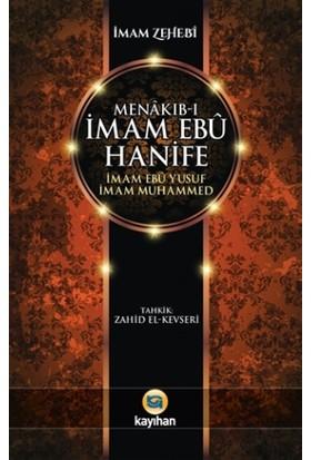 Menakıb-ı İmam Ebu Hanife İmam Ebu Yusuf İmam Muhammed