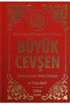 Büyük Cevşen (Çanta Boy) Transkripsiyonlu Türkçe Okunuşlu ve Mealli